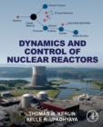 Dynamics and Control of Nuclear Reactors - Book