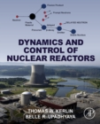 Dynamics and Control of Nuclear Reactors - eBook