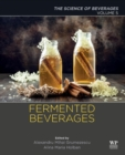 Fermented Beverages : Volume 5. The Science of Beverages - Book