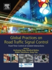 Global Practices on Road Traffic Signal Control : Fixed-Time Control at Isolated Intersections - eBook