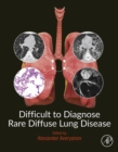 Difficult to Diagnose Rare Diffuse Lung Disease - eBook