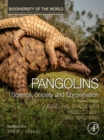 Pangolins : Science, Society and Conservation - eBook