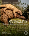 Pangolins : Science, Society and Conservation - Book