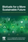 Biofuels for a More Sustainable Future : Life Cycle Sustainability Assessment and Multi-Criteria Decision Making - Book