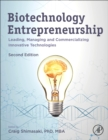 Biotechnology Entrepreneurship : Leading, Managing and Commercializing Innovative Technologies - Book