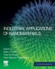 Industrial Applications of Nanomaterials - Book