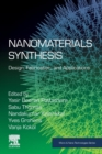 Nanomaterials Synthesis : Design, Fabrication and Applications - Book