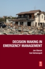 Decision Making in Emergency Management - Book