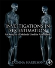 Investigations in Sex Estimation : An Analysis of Methods Used for Assessment - Book
