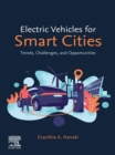 Electric Vehicles for Smart Cities : Trends, Challenges, and Opportunities - eBook