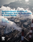 Spatiotemporal Analysis of Air Pollution and Its Application in Public Health - Book