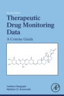 Therapeutic Drug Monitoring Data : A Concise Guide - eBook