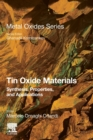 Tin Oxide Materials : Synthesis, Properties, and Applications - Book