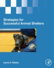 Strategies for Successful Animal Shelters - Book