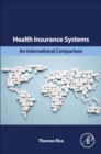 Health Insurance Systems : An International Comparison - Book
