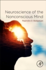 Neuroscience of the Nonconscious Mind - Book