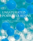 Unsaturated Polyester Resins : Blends, Interpenetrating Polymer Networks, Composites, and Nanocomposites - Book