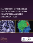 Handbook of Medical Image Computing and Computer Assisted Intervention - Book