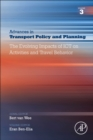 The Evolving Impacts of ICT on Activities and Travel Behavior : Volume 3 - Book