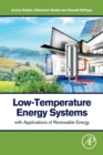 Low-Temperature Energy Systems with Applications of Renewable Energy - Book