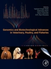 Genomics and Biotechnological Advances in Veterinary, Poultry, and Fisheries - eBook