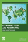 Rethinking Food and Agriculture : New Ways Forward - Book