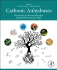 Carbonic Anhydrases : Biochemistry and Pharmacology of an Evergreen Pharmaceutical Target - Book