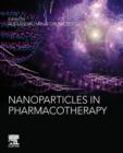 Nanoparticles in Pharmacotherapy - Book