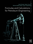 Formulas and Calculations for Petroleum Engineering - Book