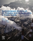 Spatiotemporal Analysis of Air Pollution and Its Application in Public Health - eBook