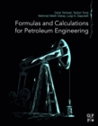 Formulas and Calculations for Petroleum Engineering - eBook