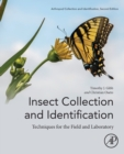 Insect Collection and Identification : Techniques for the Field and Laboratory - Book