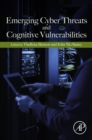 Emerging Cyber Threats and Cognitive Vulnerabilities - eBook