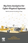 Big Data Analytics for Cyber-Physical Systems : Machine Learning for the Internet of Things - Book