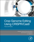 Crop Genome Editing Using CRISPR/Cas9 : Theory and Practice - Book