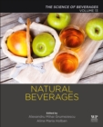 Natural Beverages : Volume 13: The Science of Beverages - Book