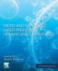 Micro and Nanoscale Laser Processing of Hard Brittle Materials - Book