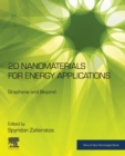 2D Nanomaterials for Energy Applications : Graphene and Beyond - Book
