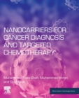 Nanocarriers for Cancer Diagnosis and Targeted Chemotherapy - Book