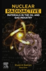 Nuclear Radioactive Materials in the Oil and Gas Industry - eBook