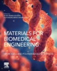 Materials for Biomedical Engineering: Hydrogels and Polymer-based Scaffolds - Book
