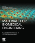 Materials for Biomedical Engineering: Nanobiomaterials in Tissue Engineering - Book