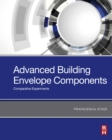 Advanced Building Envelope Components : Comparative Experiments - eBook