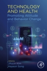 Technology and Health : Promoting Attitude and Behavior Change - eBook