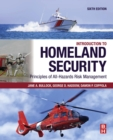 Introduction to Homeland Security : Principles of All-Hazards Risk Management - eBook
