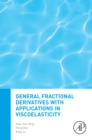 General Fractional Derivatives with Applications in Viscoelasticity - eBook