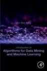 Introduction to Algorithms for Data Mining and Machine Learning - Book