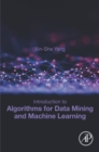 Introduction to Algorithms for Data Mining and Machine Learning - eBook