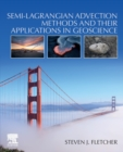 Semi-Lagrangian Advection Methods and Their Applications in Geoscience - Book
