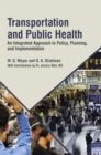 Transportation and Public Health : An Integrated Approach to Policy, Planning, and Implementation - eBook